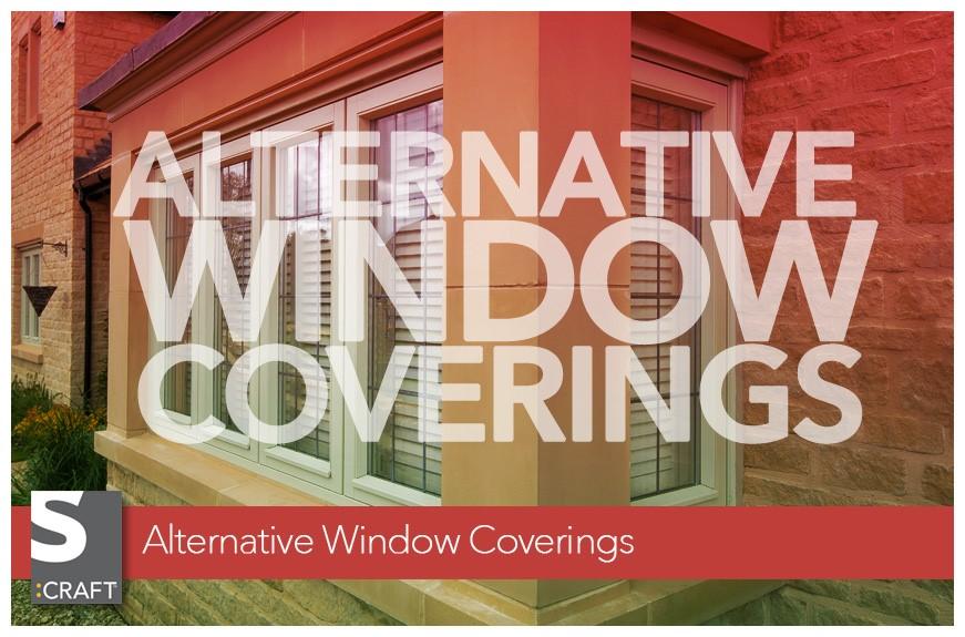 Alternative Window Coverings